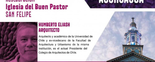 Colegio de Arquitectos de Chile realiza streaming sobre la Iglesia Buen Pastor en San Felipe